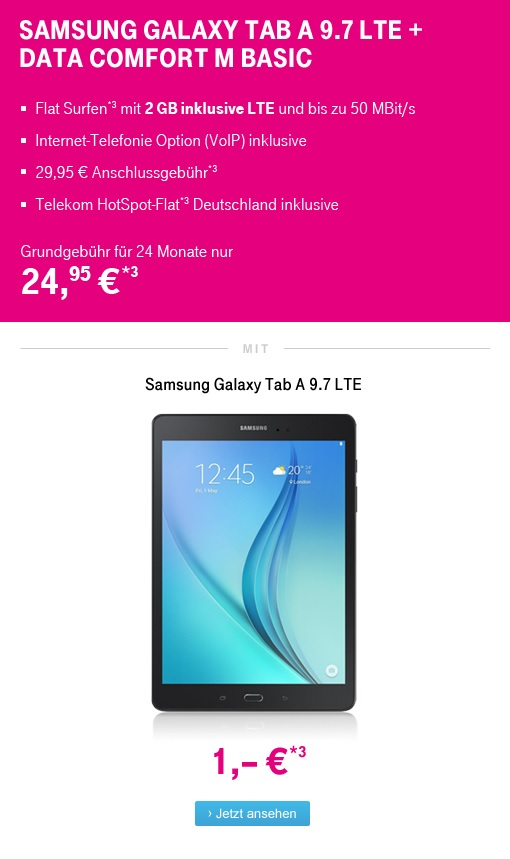 Das Samsung Galaxy Tab A 9.7 LTE im Telekom Data Comfort M Basic LTE 4G Daten-Tarif