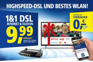 1und1 DSL-Tarife wahlweise mit gratis Fernseher oder Sparpreis