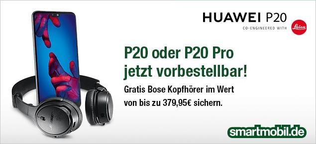 Brandneu - Das Huawei P20 und P20 Pro bei smartmobil.de