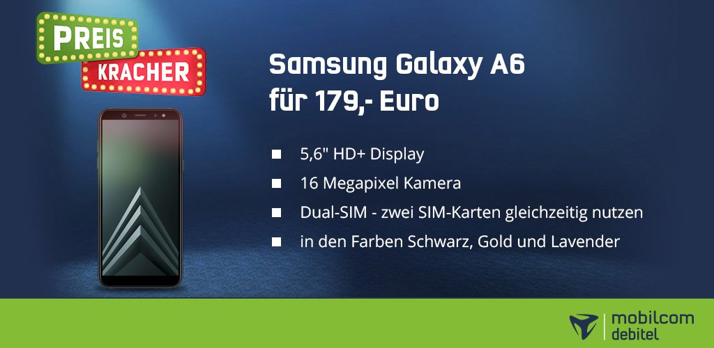 mobilcom-debitel Sonntags-Preiskracher - Das Samsung Galaxy A6