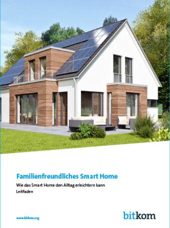 """Broschüre """"Familienfreundliches Smart Home. Wie das Smart Home den Alltag erleichtern kann"""""""