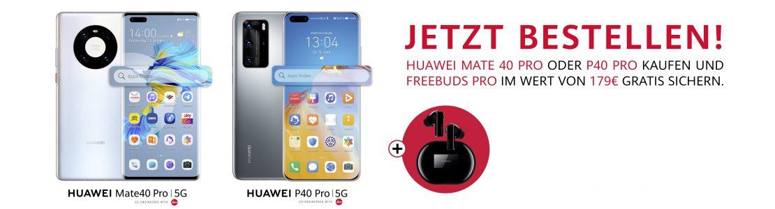 HUAWEI Mate40 Pro und HUAWEI P40 Pro inklusive HUAWEI FreeBuds Pro im Wert von 179 Euro